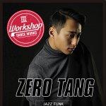 ZERO TANG来日ワークショップ!!アジア・ヨーロッパでのワークショップツアーを成功させ、日本へ!