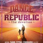 TRF 結成25周年記念 初舞台『DANCE REPUBLIC ~The devotion~』開催決定! 2017年9月東京・NEW PIER HALL 世界的ダンサーが集結!!