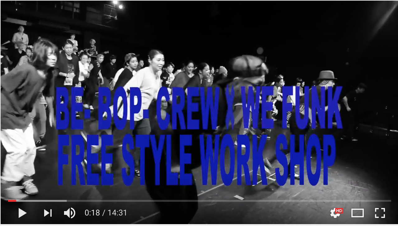 Be-Bop-Crew × WEFUNK【LIVE WORKSHOP】動画公開!!