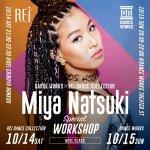 10/14-15 世界的ダンサーMiya NatsukiによるSPECIAL WORKSHOP開催決定!!
