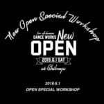 6/1(sat)NEW OPEN!【DANCE WORKS】豪華インストラクターによるワークショップ開催決定!!