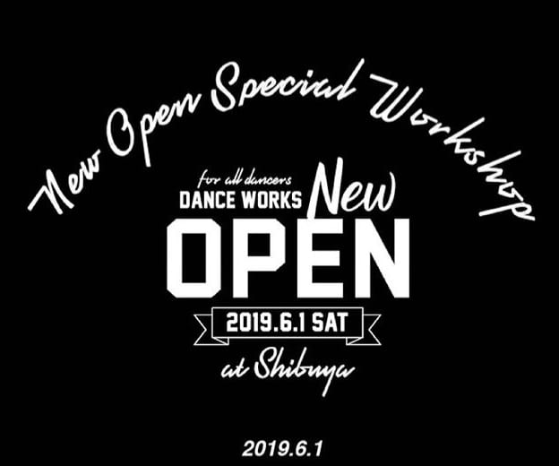 記事「6/1(sat)NEW OPEN!【DANCE WORKS】豪華インストラクターによるワークショップ開催決定!!」の画像