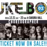 ダンスワークス冬の発表会「JUKEBOX vol.2」チケット販売開始!!