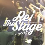 【Rei Dance Collection】Rei The Stage vol.5 ハイライト映像公開!