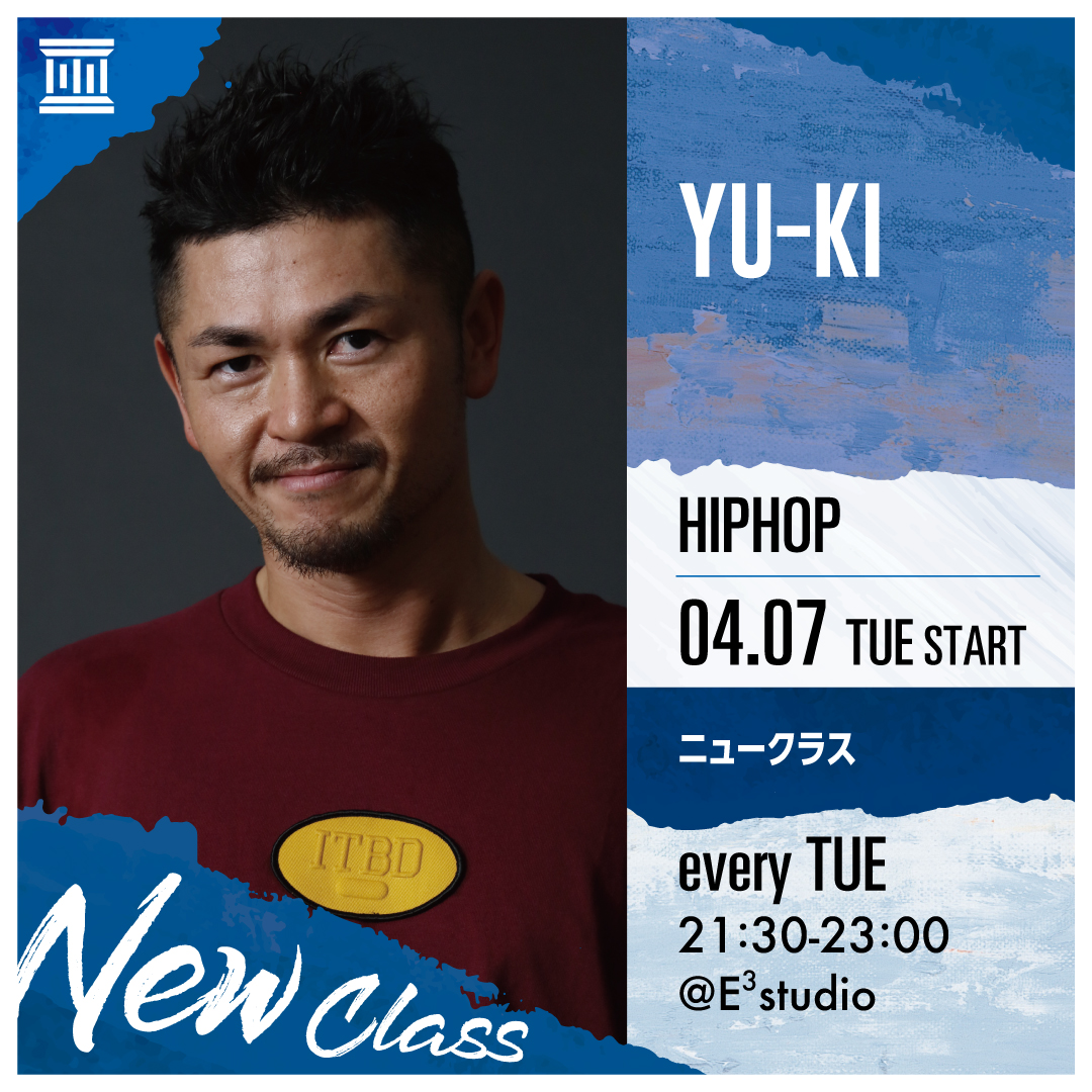 記事「DANCE WORKS【NEW CLASS】YU-KI/HIPHOP 4/7start!!」の画像
