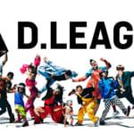 日本発のプロダンスリーグ「D.LEAGUE」が2021年に開幕決定!