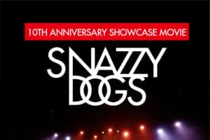 記事「唯一無二のダンスエンターテイメント集団「SNAZZY DOGS」がARTISTに登場!!」の画像